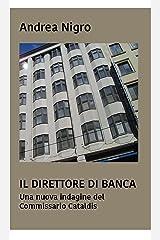 Il direttore di banca. Una nuova indagine del commissario Cataldis Formato Kindle