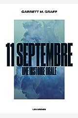 11 septembre, une histoire orale Format Kindle