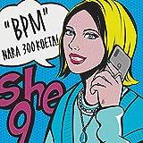BPM / she9