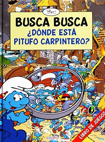 Busca Busca. Dónde Está Pitufo Carpintero. (LOS PITUFOS BUSCA BUSCA)