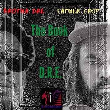 The Book of D.R.E.