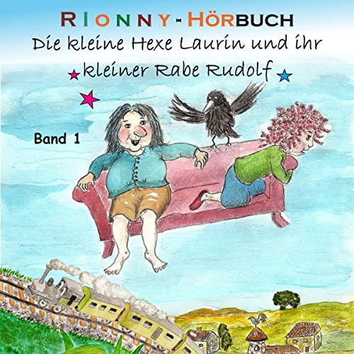 Die kleine Hexe Laurin und ihr kleiner Rabe Rudolf 1 cover art