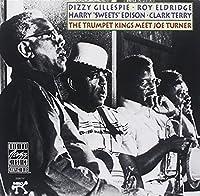 The Trumpet Kings Meet Joe Turner by Dizzy Gillespie (1991-07-01)