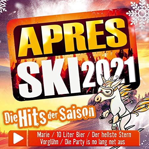 Aprés Ski 2021; Die Hits der Saison; incl. Marie; 10 Liter Bier; Der hellste Stern; Vorglühn; Die Party is no lang net aus; Hurra die Gams; Bierkapitän; Eine Woche wach;