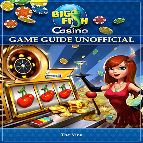 Big Fish Casino Game Guide Unofficial audiobook cover art