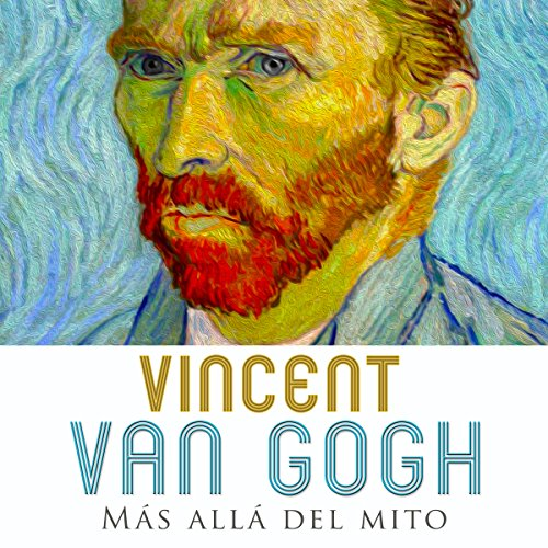 Vincent van Gogh [Spanish Edition]  Audiolibri