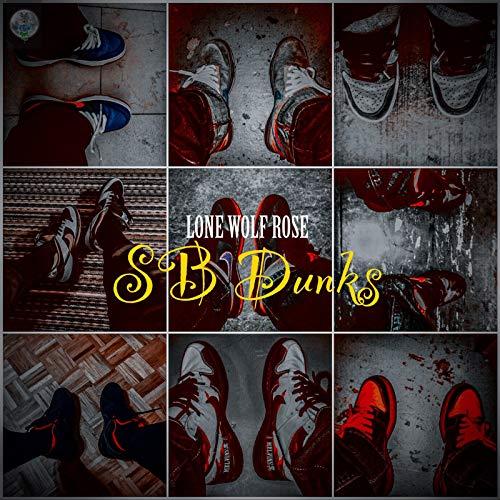 Sb Dunks [Explicit]
