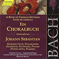 Bach: Book of Chorale Settings/ Incidental Festivities, Psalms by Gerhard Gnann