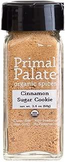 Primal Palate Organic Spices Cinnamon Sugar Cookie Blend, Certified Organic, 2.4 oz Bottle