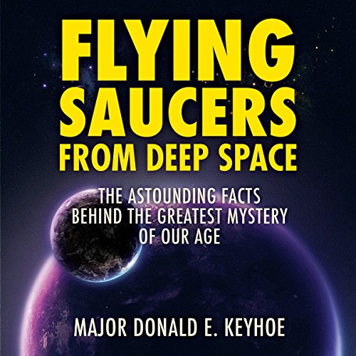 Flying Saucers from Deep Space audiobook cover art