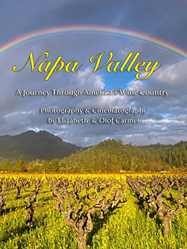 The Napa Valley - America's Wine Country
