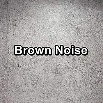 Brown Noise