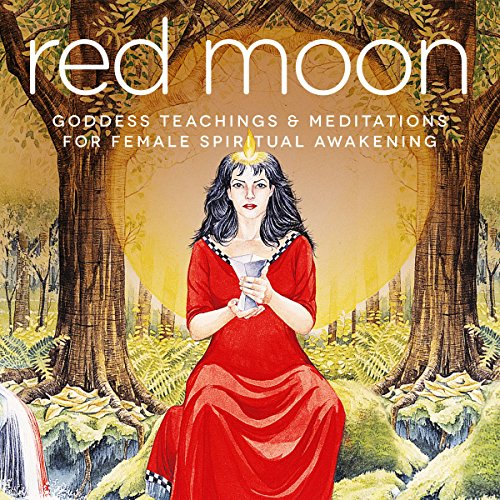 Red Moon     Goddess Teachings & Meditations for Female Confidence, Sexuality, Stress & Spirituality              By:                                                                                                                                 Miranda Gray,                                                                                        Samantha Redgrave,                                                                                        Nicola Haslett                               Narrated by:                                                                                                                                 Miranda Gray,                                                                                        Samantha Redgrave,                                                                                        Nicola Haslett                      Length: 3 hrs and 55 mins     11 ratings     Overall 4.5