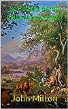 Le Paradis perdu (illustré et annoté) - Format Kindle - 1,90 €