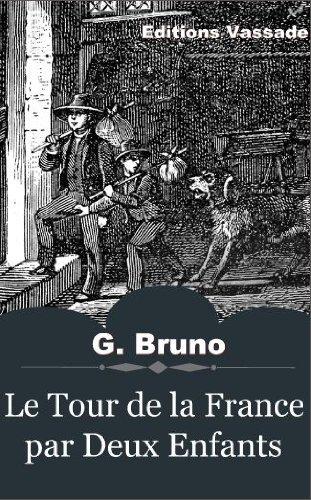 Le Tour de la France par Deux Enfants (Illustré)