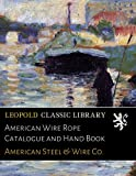 American Wire Rope Catalogue and Hand Book