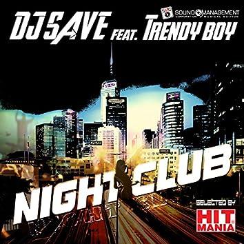 Night Club (feat. Trendy Boy) [Hit Mania]