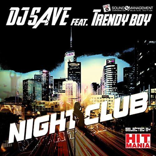 Dj Save feat. Trendy Boy