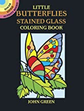 Little Butterflies Stained Glass Coloring Book (Dover Stained Glass Coloring Book)