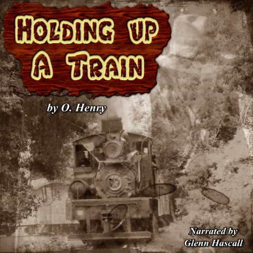 Holding Up a Train cover art