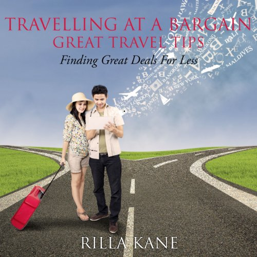 Travelling at a Bargain - Great Travel Tips audiobook cover art