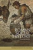 Roman Social History: A Sourcebook