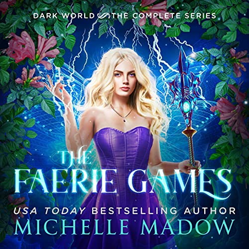 The Faerie Games: The Complete Series