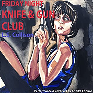 Friday Night Knife & Gun Club audiobook cover art
