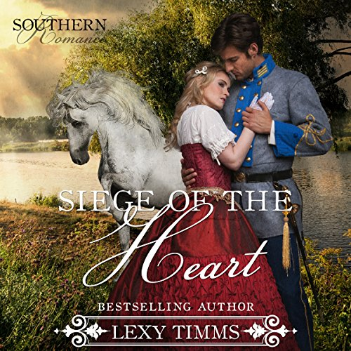Siege of the Heart: Civil War Military Romance audiobook cover art
