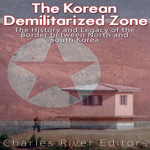 The Korean Demilitarized Zone audiobook cover art