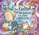 Don Carlitos Calzas Sucias y la noche tormentosa (Don Carlitos Calzas Sucias)