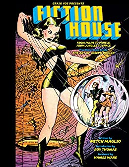 Fiction House: From Pulps to Panels by [Mitch Maglio, Matt Baker, George Tuska, Lou Fine, Bob Lubbers, Lily Renee]