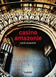 Casino Amazonie