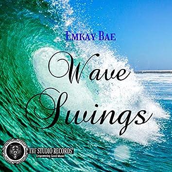 Wave Swings