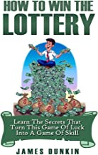 Win the Lottery: Learn the Secrets that Turn this Game of Luck into a Game of Skill (Lottery, Lottery in Apps for Android,...