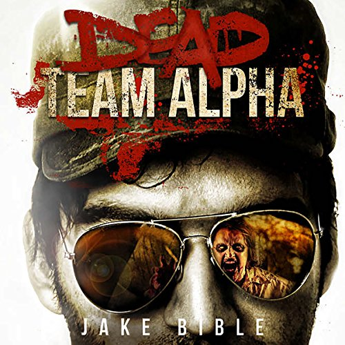 Dead Team Alpha audiobook cover art