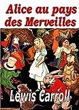 Alice au pays des merveilles (des illustrations) - Format Kindle - 1,90 €