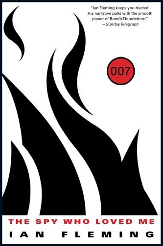 The Spy Who Loved Me (James Bond (Original Series) Book 10)