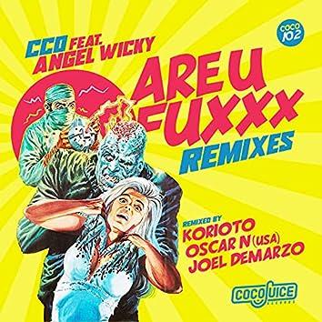 Are U Fuxxx Remixes