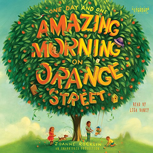One Day and One Amazing Morning on Orange Street audiobook cover art