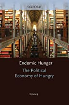 The Political Economy of Hunger: Political Economy of Hunger: Volume 3: Endemic Hunger (WIDER Studies in Development Economics) (English Edition)