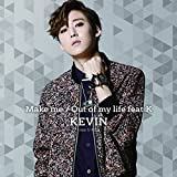Out of my life feat.K 歌詞