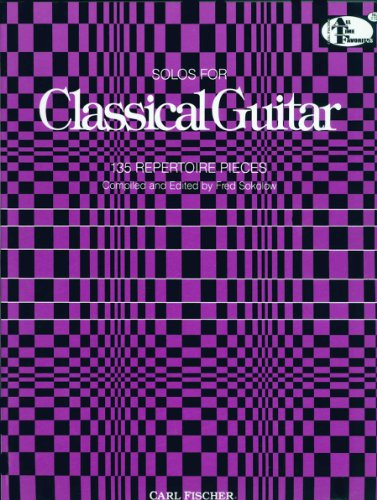 Solos for Classical Guitar: 135 Repertoire Pieces (All-Time Favorites Series #ATF112)