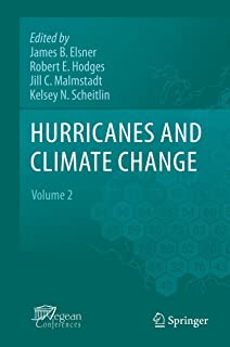 Hurricanes and Climate Change: Volume 2