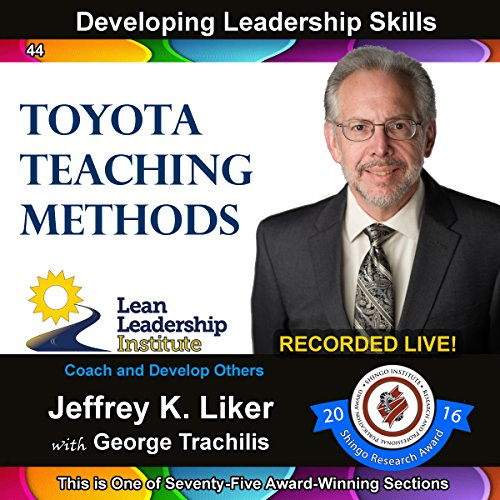 Developing Leadership Skills 44: Toyota Teaching Methods audiobook cover art