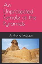 An Unprotected Female at the Pyramids (Annotated)