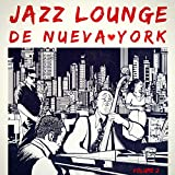 Jazz Lounge de Nueva York, Vol. 2