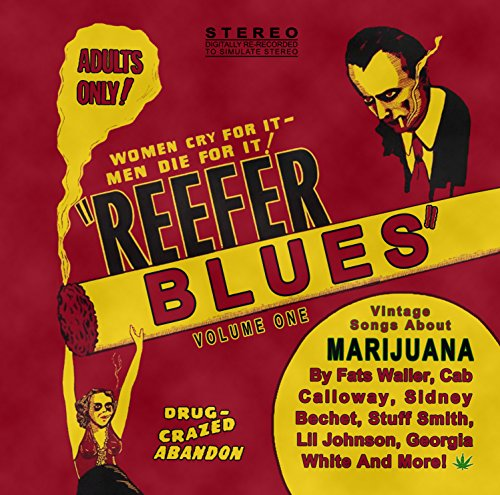 Reefer Blues:...
