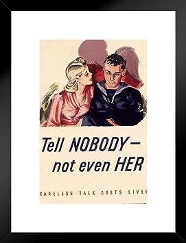 Amazon Com Wpa War Propaganda Tell Nobody Not Even Her Careless Talk Costs Lives Cool Wall Decor Art Print Poster 24x36 Posters Prints