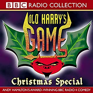 Old Harry's Game     Christmas Special              By:                                                                                                                                 Andy Hamilton                               Narrated by:                                                                                                                                 Jimmy Mulville,                                                                                        Andy Hamilton,                                                                                        Robert Duncan,                   and others                 Length: 56 mins     201 ratings     Overall 4.7